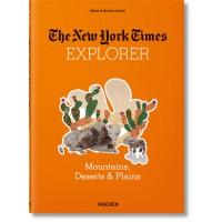 THE NEW YORK TIMES EXPLORER. MOUNTAINS, DESERTS, & PLAINS