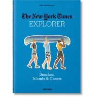 NYT. 36 HOURS. BEACHES, ISLANDS, & COASTS