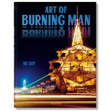 NK GUY. ART OF BURNING MAN - nuova edizione