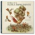 EL LIBRO DE LA FLORA IMPRUDENTE