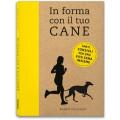IN FORMA CON IL TUO CANE