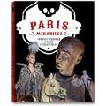 PARIS MIRABILIA. JOURNEY THROUGH A RARE ENCHANTMENT - OUTLET