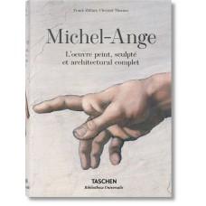 MICHEL-ANGE. L'OEUVRE PEINT, SCULPTÉ ET ARCHITECTURAL COMPLET