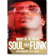 BRUCE TALAMON. SOUL. R&B. FUNK. PHOTOGRAPHS 1972–1982 - OUTLET