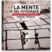 LA MENTE DEL FOTOGRAFO - nuova edizione aggiornata