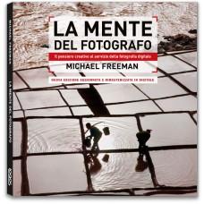 LA MENTE DEL FOTOGRAFO - nuova edizione aggiornata - OUTLET