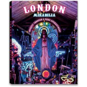 LONDON MIRABILIA. JOURNEY THROUGH A RARE ENCHANTMENT