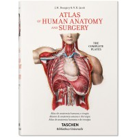 BOURGERY. ATLAS OF HUMAN ANATOMY AND SURGERY (IEP) - #BibliothecaUniversalis