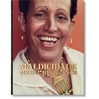 MIGUEL RIO BRANCO. MALDICIDADE