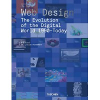 WEB DESIGN. THE EVOLUTION OF THE DIGITAL WORLD 1990-TODAY