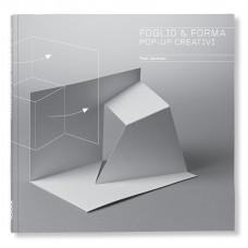 FOGLIO & FORMA. POP-UP CREATIVI