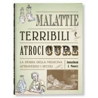 MALATTIE TERRIBILI E ATROCI CURE