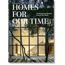 HOMES FOR OUR TIME. CONTEMPORARY HOUSES AROUND THE WORLD - 40th Anniversary