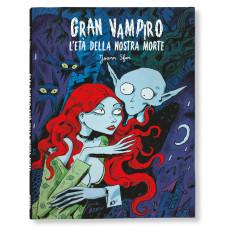 GRAN VAMPIRO 3 L'ETA DELLA NOSTRA MORTE