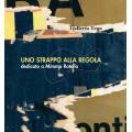 UNO STRAPPO ALLA REGOLA + CD