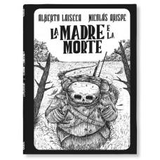 LA MADRE E LA MORTE / LA PERDITA