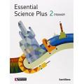ESSENTIAL SCIENCE PLUS 2 - STUDENT'S BOOK