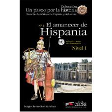 EL AMANECER DE HISPANIA/ NIVEL 1
