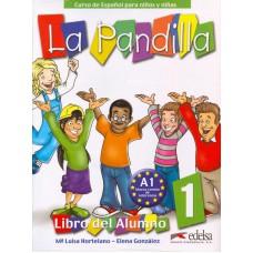 LA PANDILLA 1 PACK LIBRO DEL ALUMNO+ CUADERNO DE ACTIVIDADES
