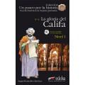 LA GLORIA DEL CALIFA + CD/ NIVEL 1