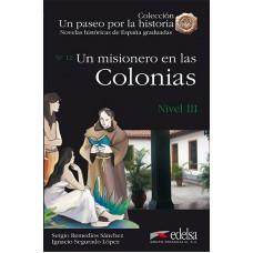 UN MISIONERO EN LAS COLONIAS/ NIVEL 3