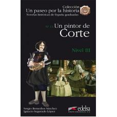 UN PINTOR DE CORTE/ NIVEL 3