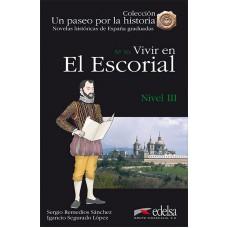 VIVIR EN EL ESCORIAL/ NIVEL 3