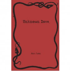 UNKNOWN LOVE