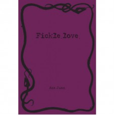 FICKLE LOVE