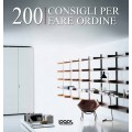 200 CONSIGLI PER FARE ORDINE