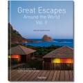 GREAT ESCAPES AROUND THE WORLD VOL. II