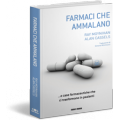FARMACI CHE AMMALANO - OUTLET