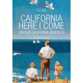 CALIFORNIA - HERE I COME