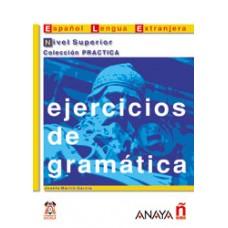 EJERCICIOS DE GRAMÁTICA - SUPERIOR