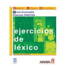 EJERCICIOS DE LEXICO - AVANZADO