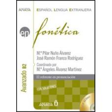 FONETICA AVANZADO B2 + CD