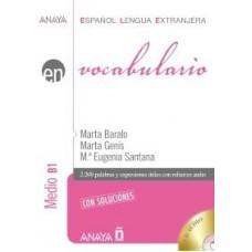 VOCABULARIO. NIVEL MEDIO B1 + CD
