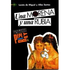UNA MORENA Y UNA RUBIA/ NIVEL 3