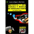 NOVENTA Y SEIS HORAS Y MEDIA EN NINGUNA PARTE/ NIVEL 4