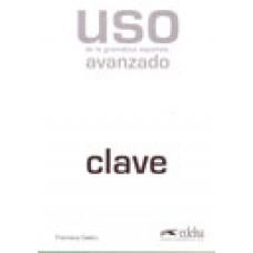 USO DE LA GRAMÁTICA ESPAÑOLA AVANZADO CLAVE