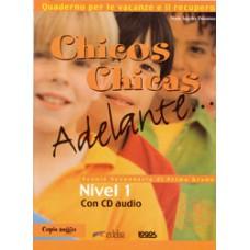 CHICOS CHICAS ADELANTE...1