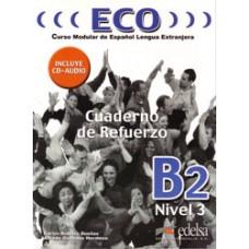ECO 3 / ECO B2 CUADERNO DE REFUERZO