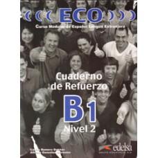 ECO 2 / ECO B1 CUADERNO DE REFUERZO