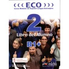 ECO 2 (B1+) LIBRO DEL ALUMNO