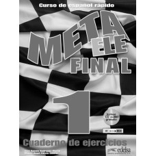 META ELE FINAL 1 (A1, A2, B1.1) - CUADERNO DE EJERCICIOS