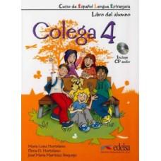 COLEGA 4 PACK LIBRO DEL ALUMNO + CUADERNO DE EJERCICIOS + CD