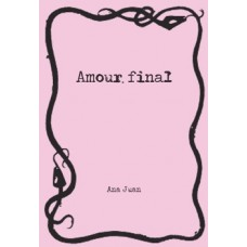 AMOUR FINAL