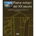 PLANIMETRIE, SEZIONI E PROSPETTI 1: PIETRE MILIARI DEL XX SECOLO + CD ROM