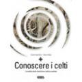CONOSCERE I CELTI - OUTLET