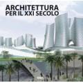ARCHITETTURA PER IL XXI SECOLO